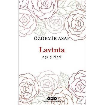 Lavinia - Aþk Þiirleri - Özdemir Asaf - Yapý Kredi Yayýnlarý