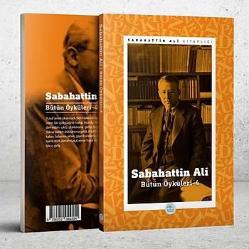 Sabahattin Ali Öyküleri 4 - Maviçatý Yayýnlarý