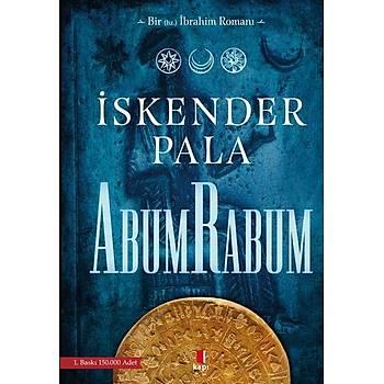 Bir Hz. Ýbrahim Romaný Abumrabum - Ýskender Pala