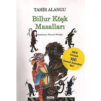 Billur Köþk Masallarý - Tahir Alangu - Yapý Kredi Yayýnlarý
