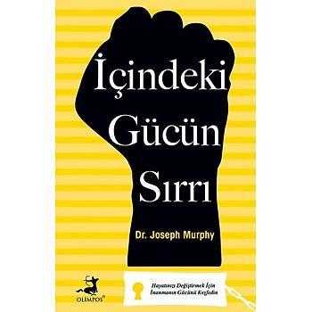 Ýçindeki Gücün Sýrrý - Joseph Murphy - Olimpos Yayýnlarý