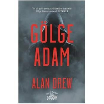 Gölge Adam - Alan Drew - Nemesis Kitap
