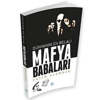 Maviçatý Yayýnlarý - Dünyanýn En Belalý Mafya Babalarý - Fatih Alemdar