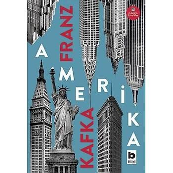 Amerika - Franz Kafka - Bilgi Yayýnevi