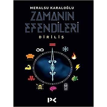 Zamanýn Efendileri - Meralsu Karaloðlu - Profil Yayýncýlýk