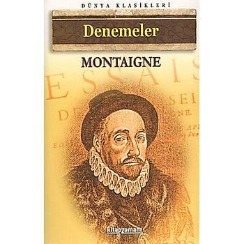 Denemeler - Michel de Montaigne - Anonim Yayýncýlýk