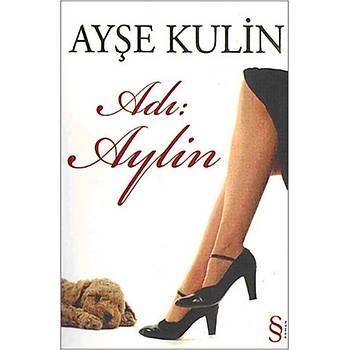 Adý: Aylin - Ayþe Kulin - Everest Yayýnlarý