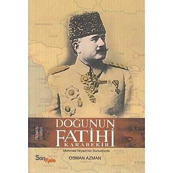 Doðunun Fatihi Karabekir : Mehmed Niyazi'nin Sunumuyla