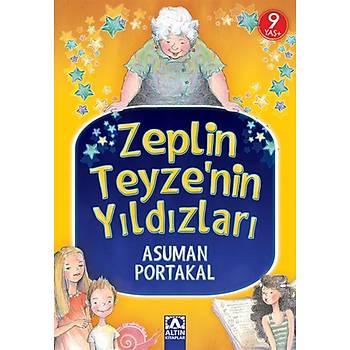 Zeplin Teyzenin Yýldýzlarý - Asuman Portakal - Altýn Kitaplar - Çocuk Kitaplarý