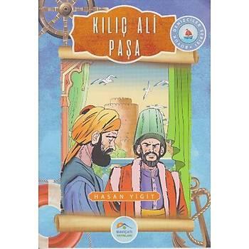 Maviçatý - Büyük Denizciler 4 - Kýlýç Ali Paþa - Hasan Yiðit