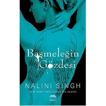Baþmeleðin Gözdesi - Nalini Singh - Yabancý