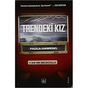 Trendeki Kýz - Paula Hawkins - Ýthaki Yayýnlarý