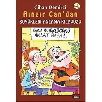 Hýnzýr Can'dan Büyükleri Anlama Kýlavuzu - Cihan Demirci - Kýrmýzý Kedi