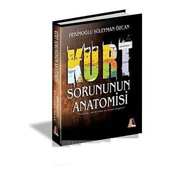 Kürt Sorununun Anatomisi - Hekimoðlu Süleyman Özcan