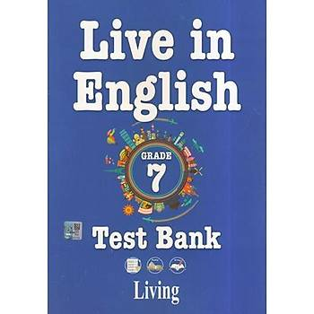 LIVING 7.SINIF LIVE IN ENGLISH TEST BANK