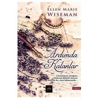 Ardýmda Kalanlar - Ellen Marie Wiseman - Arkadya Yayýnlarý