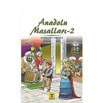 Anadolu Masallarý 2 - Hasan Latif Sarýyüce - Rönesans Yayýnlarý