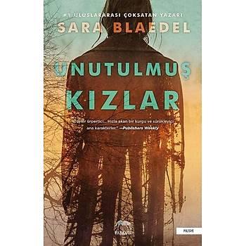 Unutulmuþ Kýzlar - Sara Blaedel - Yabancý