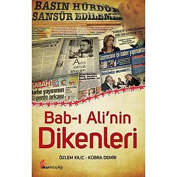 Bab-ý Ali'nin Dikenleri - Özlem Kýlýç - Okur Kitaplýðý