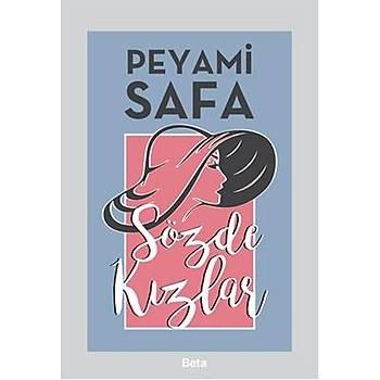 Sözde Kýzlar -Peyami Safa- Beta Yayýnevi