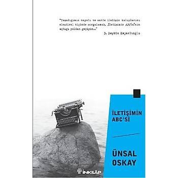 Ýletiþimin ABC'si - Ünsal Oskay - Ýnkýlap Kitabevi