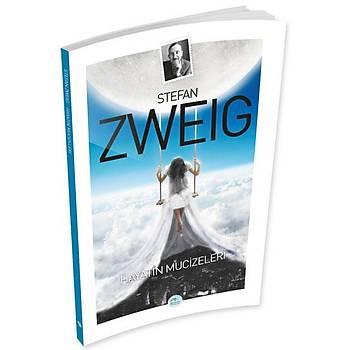 Hayatýn Mucizeleri - Stefan Zweig - Maviçatý Yayýnlarý