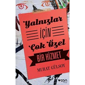 Yalnýzlar Ýçin Çok Özel Bir Hizmet - Murat Gülsoy