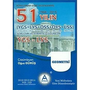 AYayýnlarý YGS-LYS Geometri 51 Yýlýn Sorularý ve Ayrýntýlý Çözümleri