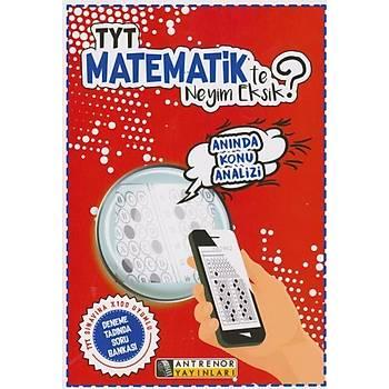 TYT Matematik'te Neyim Eksik?