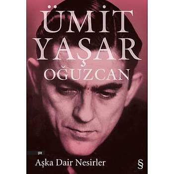 Aþka Dair Nesirler - Ümit Yaþar Oðuzcan - Everest Yayýnlarý