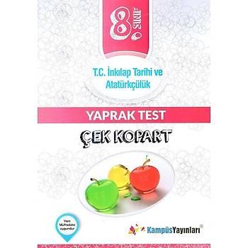 8. Sýnýf T.C. Ýnkýlap Tarihi ve Atatürkçülük Çek Kopart Yaprak Test Kampüs Yayýnlarý