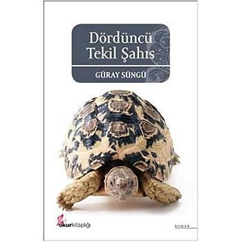 Dördüncü Tekil Þahýs - Güray Süngü - Okur Kitaplýðý