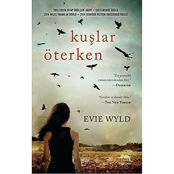 Kuþlar Öterken - Evie Wyld - Yabancý