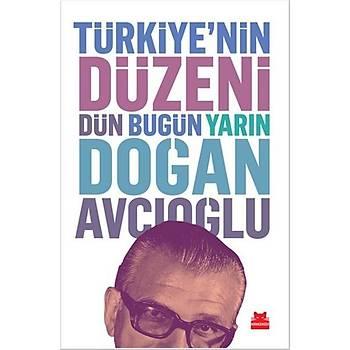 Türkiye'nin Düzeni - Doðan Avcýoðlu - Kýrmýzý Kedi