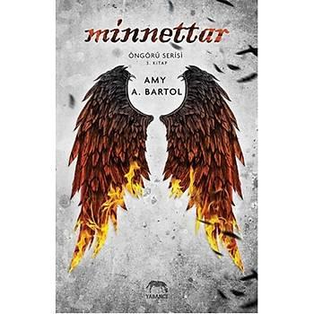 Minnettar - Amy A. Bartol - Yabancý