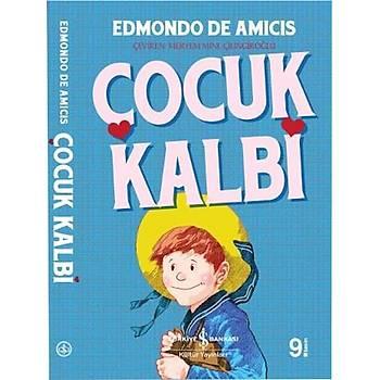 Çocuk Kalbi - Edmondo De Amicis - Ýþ Bankasý Kültür Yayýnlarý
