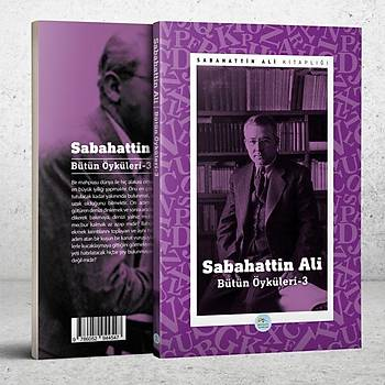 Sabahattin Ali Öyküleri 3 - Maviçatý Yayýnlarý