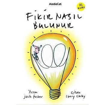 Fikir Nasýl Bulunur - Jack Foster - MediaCat Kitaplarý