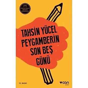 Peygamberin Son Beþ Günü - 1993 Orhan Kemal Roman Armaðaný - Tahsin Yücel - Can Yayýnlarý