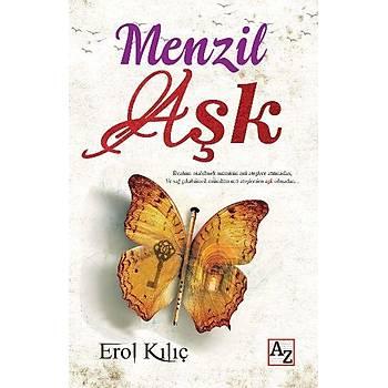 Menzil Aþk - Erol Kýlýç - AZ Kitap