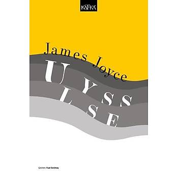 Ulysses - James Joyce - Kafka Yayýnlarý