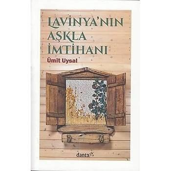 Lavinyanýn Aþkla Ýmtihaný - Ümit Uysal - Dante Kitap