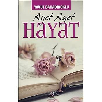 Ayet Ayet Hayat - Yavuz Bahadýroðlu - Panama Yayýncýlýk