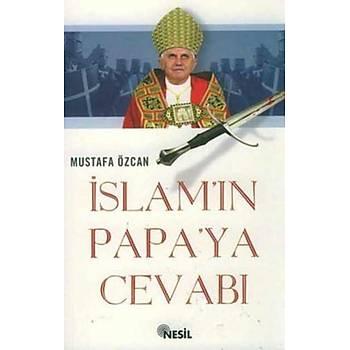 Ýslamâ'ýn Papaya Cevabý Tevhit, Tesis ve Kýlýç Ekseninde