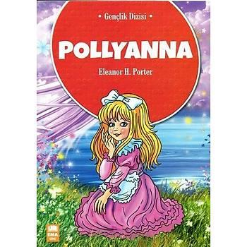 Pollyanna - Eleanor H. Porter - Ema Genç Yayýnevi