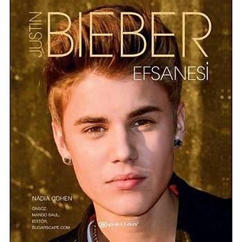 Justin Bieber Efsanesi - Nadia Cohen - Epsilon Yayýncýlýk