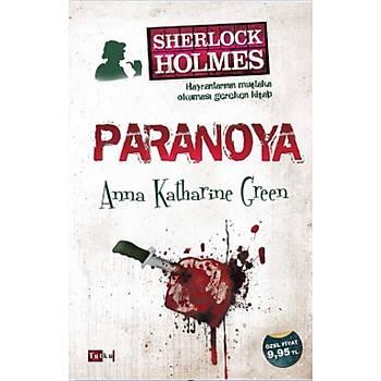 Sherlock Holmes Paranoya - Anna Katharine Green