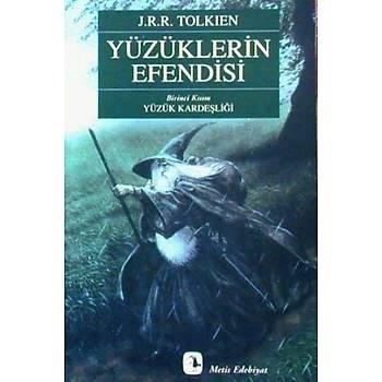 Yüzüklerin Efendisi Birinci Kýsým Yüzük Kardeþliði - J.R.R. Tolkien