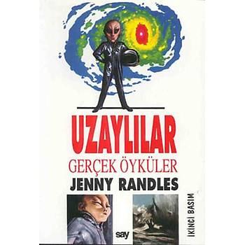 Uzaylýlar Gerçek Öyküler - Jenny Randles - Say Yayýnlarý