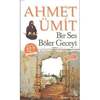 Bir Ses Böler Geceyi / Çýplak Ayaklýydý Gece (Midi Boy) - Ahmet Ümit